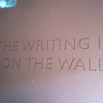 #19 – The Writing Is On The Wall