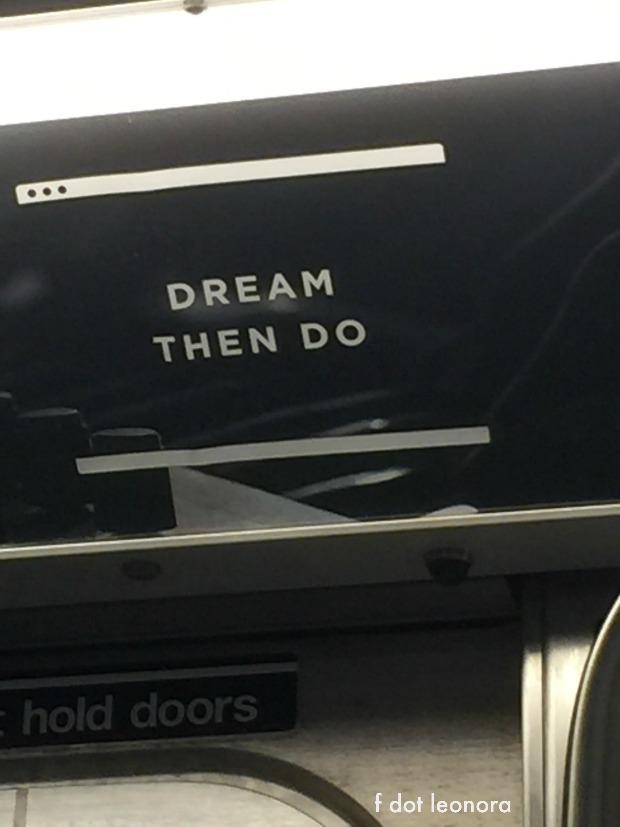 dream then do